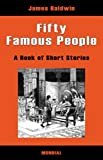 Fifty Famous People (Illustrated book of short stories)