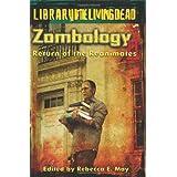 Zombology II: Return of the Reanimates - A Zombie Anthology ~ R. Thomas Riley