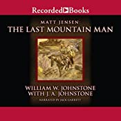 The Last Mountain Man | William Johnstone