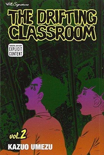 The Drifting Classroom, Vol. 2 (Drifting Classroom)