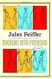 Backing Into Forward: A Memoir