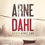 Sieben minus eins (Berger und Blom 1) | Arne Dahl