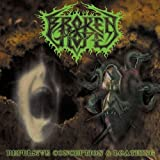Repulsive Conception/Loathing by Broken Hope (2002-04-22)