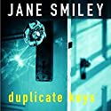 Duplicate Keys Audiobook by Jane Smiley Narrated by Ruth Ann Phimister
