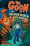 Image of The Goon Volume 2: My Murderous Childhood & Other Grievous Years (New Printing) (Goon (Graphic Novels))
