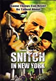 Snitch In New York [2007] [DVD]