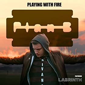 Playing With Fire (feat. Labrinth) [Explicit]