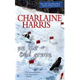 AN Ice Cold Graveby Charlaine Harris