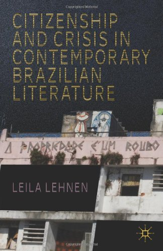 Citizenship And Crisis In Contemporary Brazilian Literature front-1010242