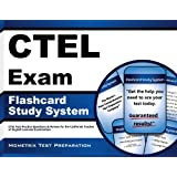 CTEL Exam Flashcard Study System: CTEL Test Practice Questions & Review for the California Teacher of English Learners Examination