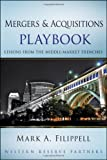 img - for Mergers and Acquisitions Playbook: Lessons from the Middle-Market Trenches (Wiley Professional Advisory Services) book / textbook / text book
