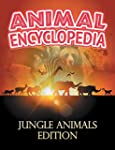 ANIMAL ENCYCLOPEDIA: Jungle Animals E...