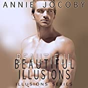 Beautiful Illusions | Annie Jocoby