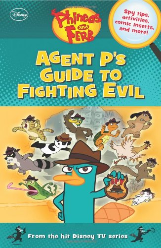 Agent P's Guide to Fighting Evil (Phineas and Ferb)