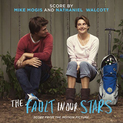 the fault in our stars score from the motion picture