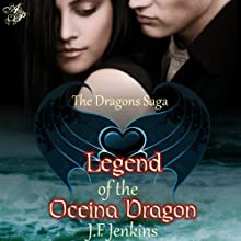 Legend of the Oceina Dragons (       UNABRIDGED) by J. F. Jenkins Narrated by Corey Snow