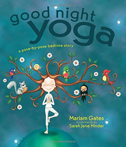 Good Night Yoga: A Pose-by-Pose Bedtime Story (Yoga Pictures compare prices)