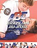 ABCs of Brazilian Jiu Jitsu Leonidas Tarca