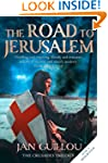 The Road to Jerusalem: Crusades Trilo...