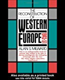 The Reconstruction of Western Europe, 1945-51 (University Paperbacks)