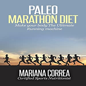 Paleo Marathon Diet Audiobook