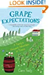 Grape Expectations: A Family's Vineya...