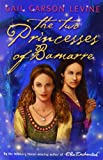 The Two Princesses of Bamarre (0007117787) by Levine, Gail Carson