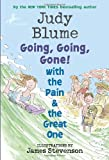 Going, Going, Gone! with the Pain and the Great One (Pain & the Great One (Quality))