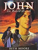 John: The Beloved Disciple (0633023396) by Moore, Beth