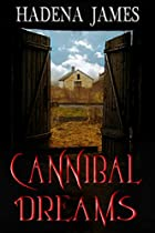 Cannibal Dreams (dreams & Reality Series Book 5)