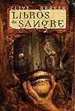 Libros de sangre vol I (Solaris Ficcion) (Spanish Edition)