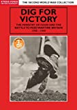 Second World War Collection -Dig For Victory The Ministry Of Food And The Battle To Feed Wartime Britain 1940 - 1944 [DVD]