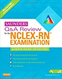 Saunders Q and A Review for the NCLEX-RN(tm) Examination
