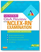 Saunders Q & A Review for the NCLEX-RN® Examination, 5e (Saunders Q&A Review for NCLEX-RN)