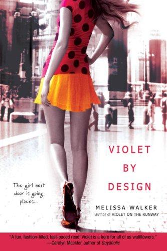 Violet by Design, Melissa Walker