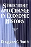 img - for Structure and Change in Economic History book / textbook / text book