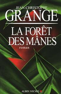 La forêt des mânes : roman