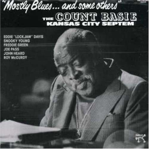 Count Basie - Mostly Blues...and Some Others - Zortam Music