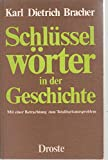 img - for Schlusselworter in der Geschichte: Mit e. Betrachtung zum Totalitarismusproblem (German Edition) book / textbook / text book