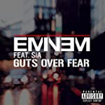 Guts Over Fear [feat. Sia] [Explicit]