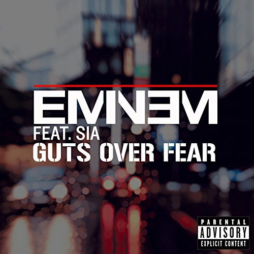Eminem Feat. Sia-Guts Over Fear-WEB-2014-SPANK Download