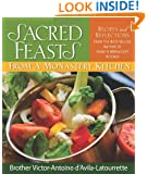 Sacred Feasts: From a Monastery Kitchen