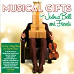Musical Gifts from Joshua Bell and Fr...