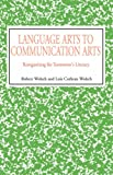 img - for Language Arts to Communication Arts book / textbook / text book