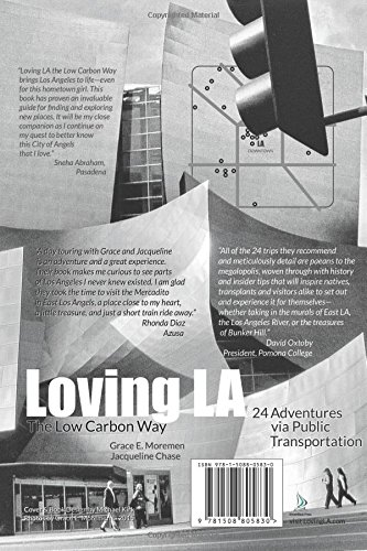 Loving LA the Low Carbon Way: 24 Adventures in the City of the Angels Via Public Transportation