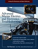 Advanced Marine Electrics and Electronics Troubleshooting: A Manual for Boatowners and Marine Technicians