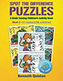 Spot the Difference Puzzles: A Brain Teasing Children s Activity Book - Book 2 (Volume 2)