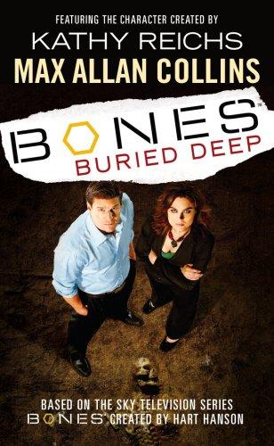 Buried Deep (Bones, #1)