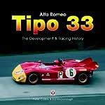 Alfa Romeo Tipo 33: The development &...