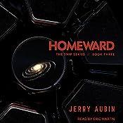 Homeward: The Ship Series, Book 3 | Jerry Aubin